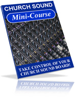 Church Sound Mini-course